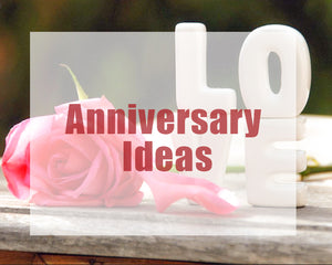 Anniversary Gift Ideas Your Partner Will Love