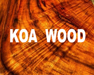 Whats Special About Koa Wood