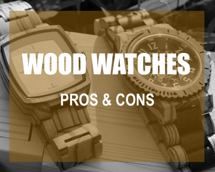 Should I Buy a Wooden Watch: Pros and Cons