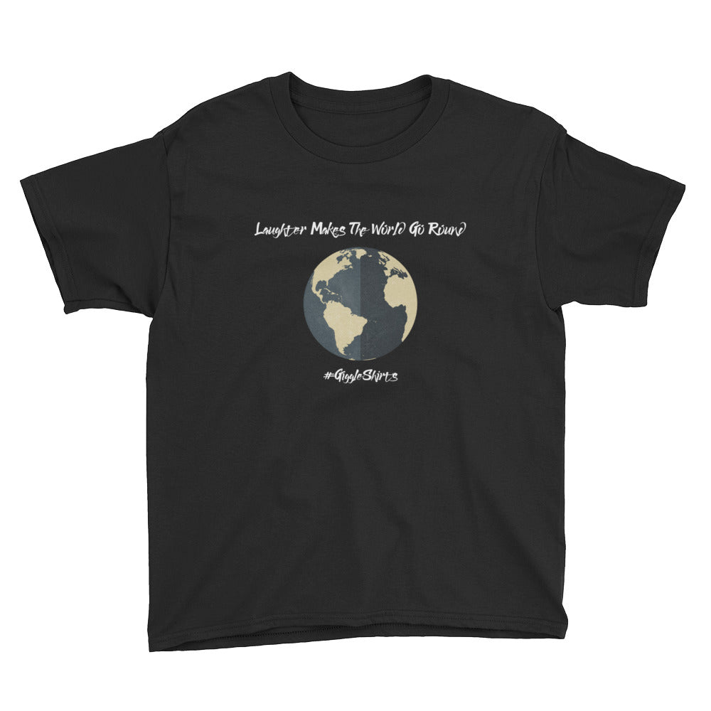 Laughter Makes The World Go Around Youth Short Sleeve T-Shirt