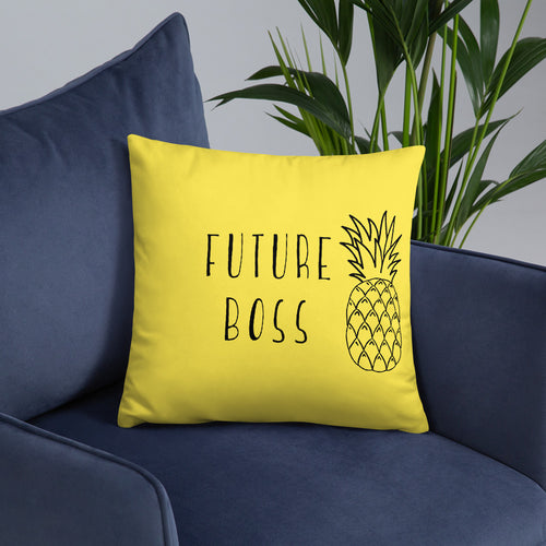 Bold & Bright Future Boss Pillow w/Pineapple