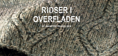 Knitting inspiration from untraditional sources, Annette Danielsen