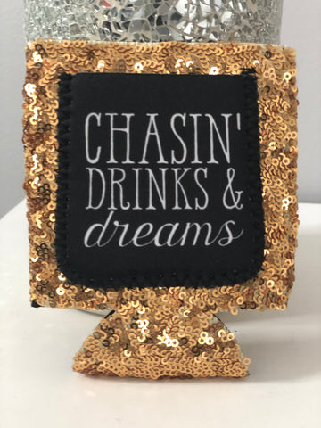 Chasing Dreams Koozie