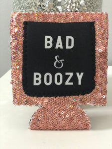 Bad $ Boozy Koozie