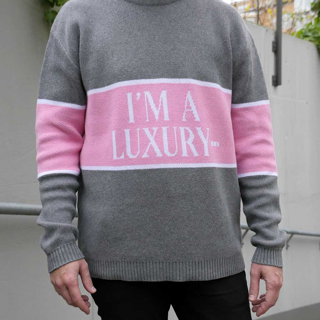 "Knitted sweater ""I am a luxury few can afford"""