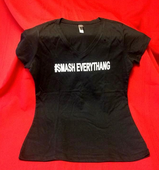 "WOMENS #SMASH EVERYTHANG"" TEE SHIRT BLACK"