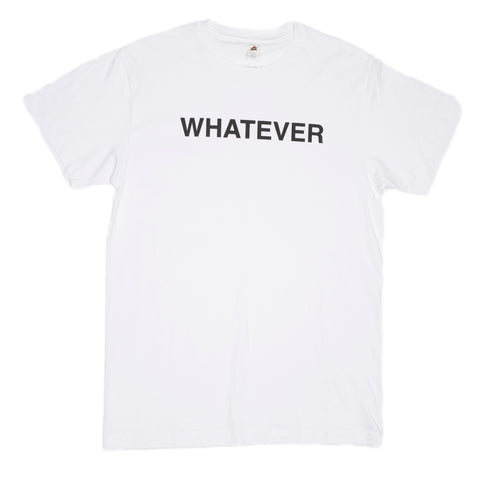 WHATEVER...
