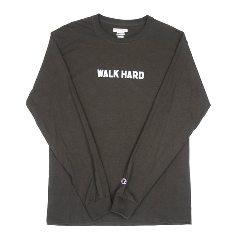 WALK HARD CHAMPION LONG SLEEVE TSHIRT