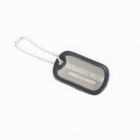 WHATEVER DOG TAG KEYCHAIN