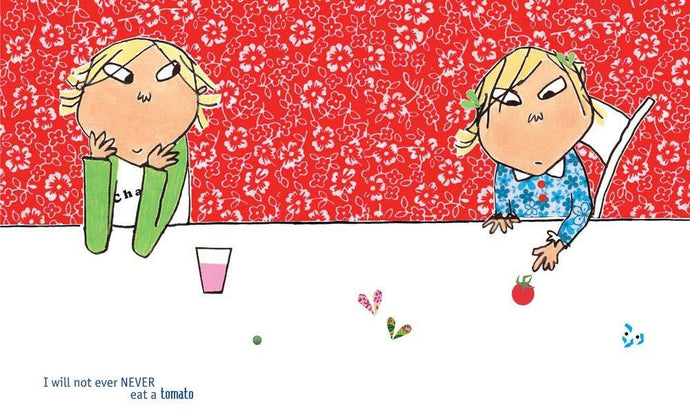 Lauren Child - I will not ever NEVER eat a tomato