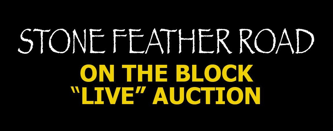 Stone Feather Road - On the Block Live Auction