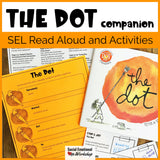 The Dot by Peter Reynolds Activities for Social Emotional Learning Read Aloud