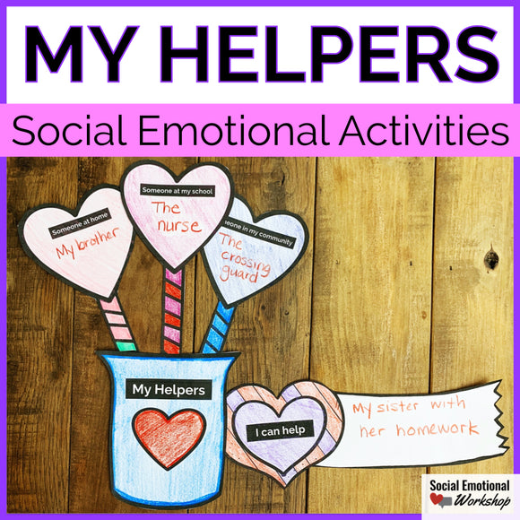 Valentine's Day Activity for Social Emotional Learning - People Who Help Us - Social Emotional Workshop