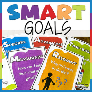 SMART Goals: Activities to Set Goals, Monitor, and Reflect - Social Emotional Workshop