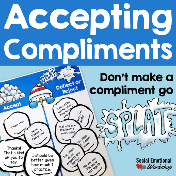 Accepting Compliments: Social Skills Lesson for Accepting Compliments - Social Emotional Workshop