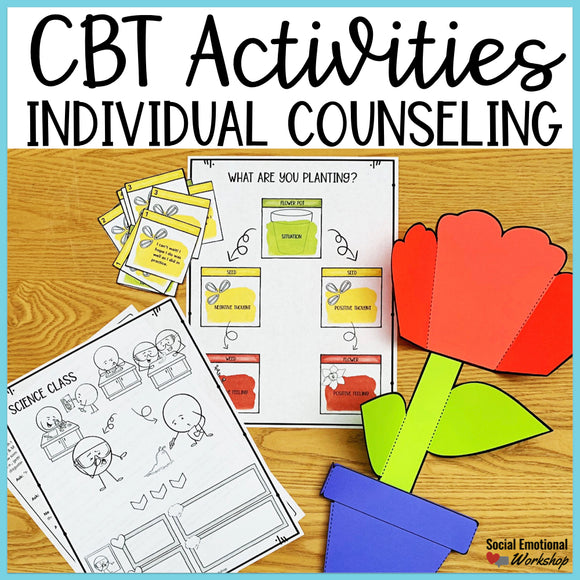 CBT Activities for Individual Counseling: Connecting Thoughts and Feelings - Social Emotional Workshop
