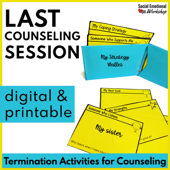 Counseling Termination Activities - Digital and Printable Activities - Social Emotional Workshop