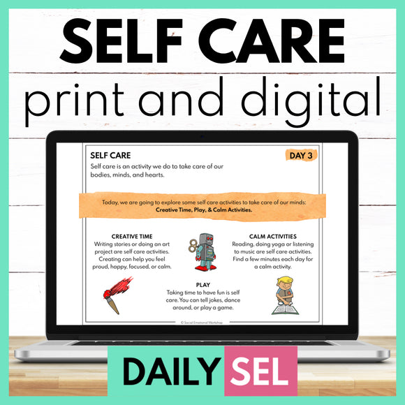 Self Care Social Emotional Learning Activities - SEL for Distance Learning - Social Emotional Workshop