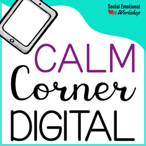 Digital Calm Corner for School or Home Distance Learning