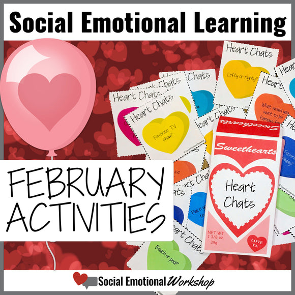 Social Emotional Learning Activities for February - Social Emotional Workshop