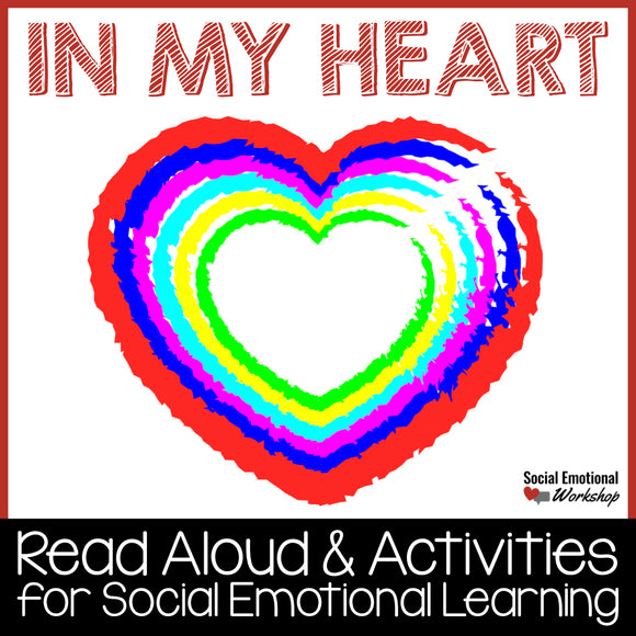 In My Heart Read Aloud with Feelings Activities