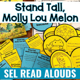 SEL Read Aloud Companion for Stand Tall, Molly Lou Melon - Social Emotional Workshop