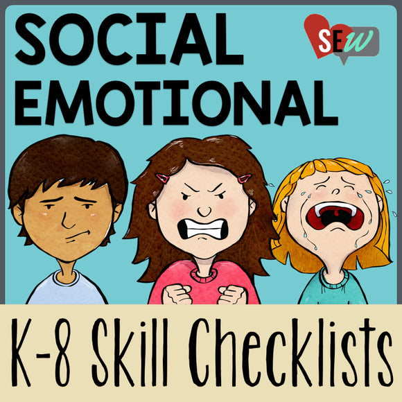 Editable K-8 Social Emotional Skills Checklists - Social Emotional Workshop
