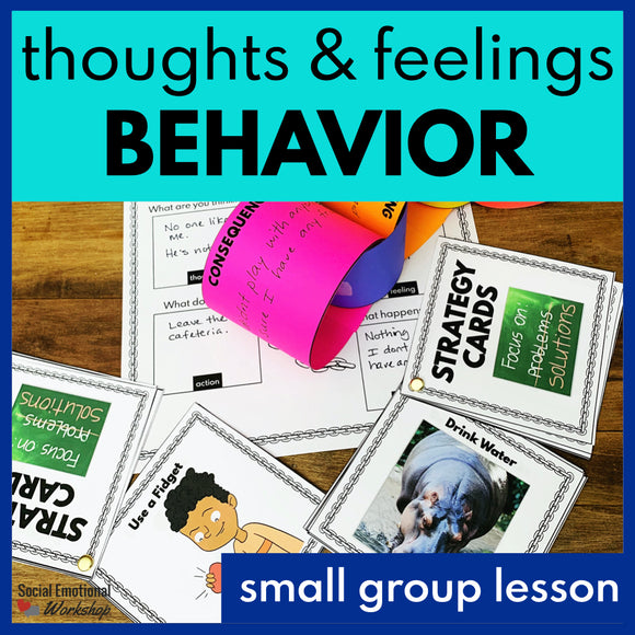 Small Group SEL Lesson: Learning How to Change Your Behavior - Social Emotional Workshop