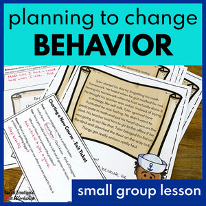Small Group SEL Lesson: Learning to Change Your Behavior