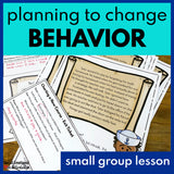 Small Group SEL Lesson: Learning to Change Your Behavior - Social Emotional Workshop