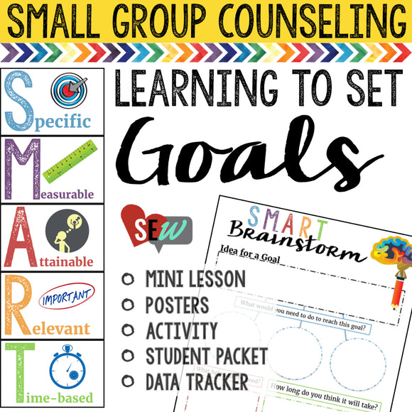 Setting Goals: Lesson, Posters, Activity, Goal Sheets, Data Tracker - Social Emotional Workshop