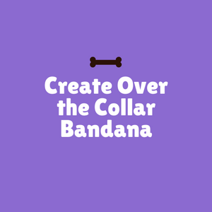 Create Over the Collar Bandana