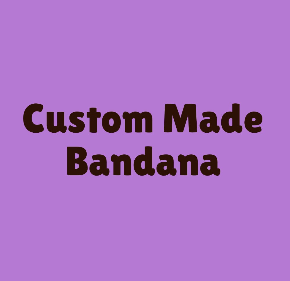 Custom Made Bandana