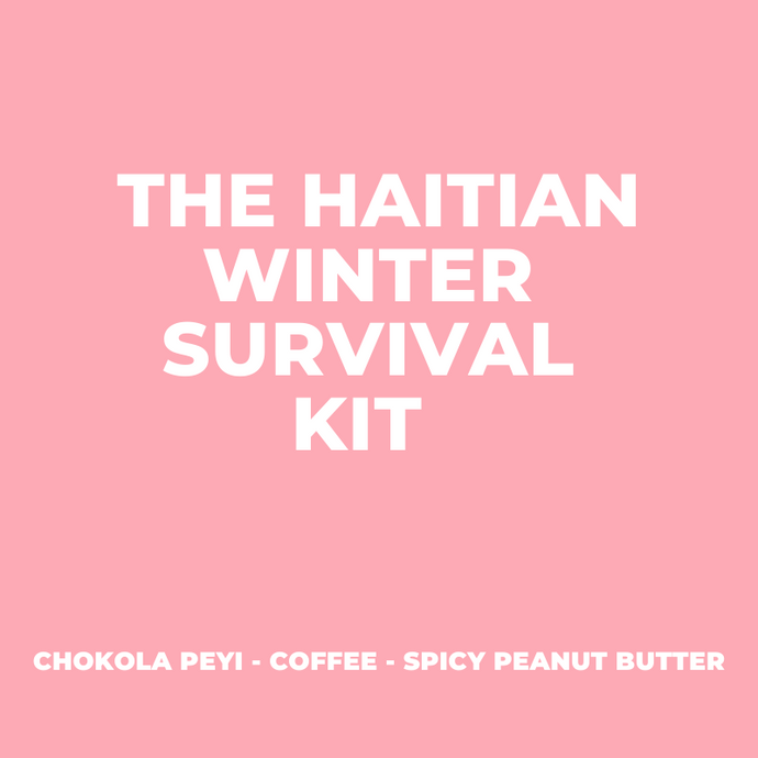 The Haitian Winter Survival Kit