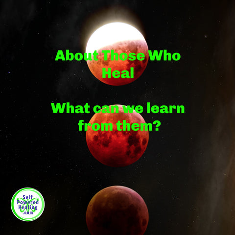 About Those Who Heal EP009 - Self Powered Healing Podcast