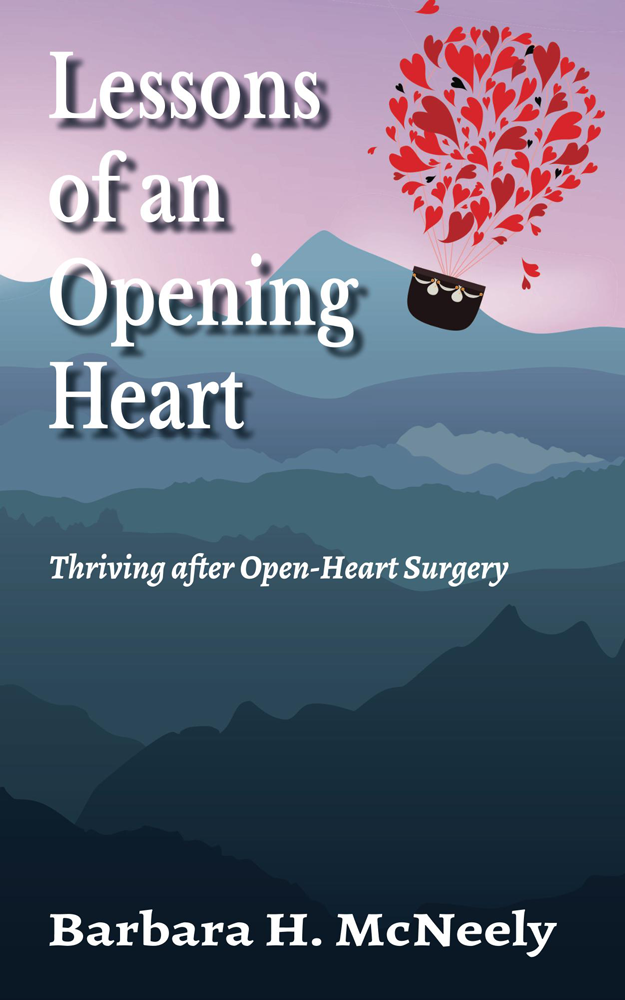 Lessons of an Opening Heart: Thriving after Open-Heart Surgery