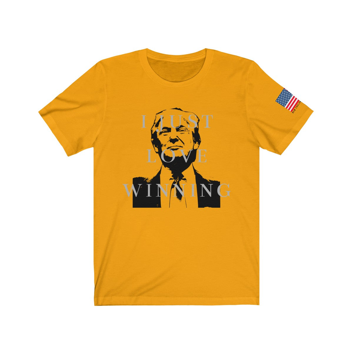"""I Just Love Winning"" Trump T-Shirt"
