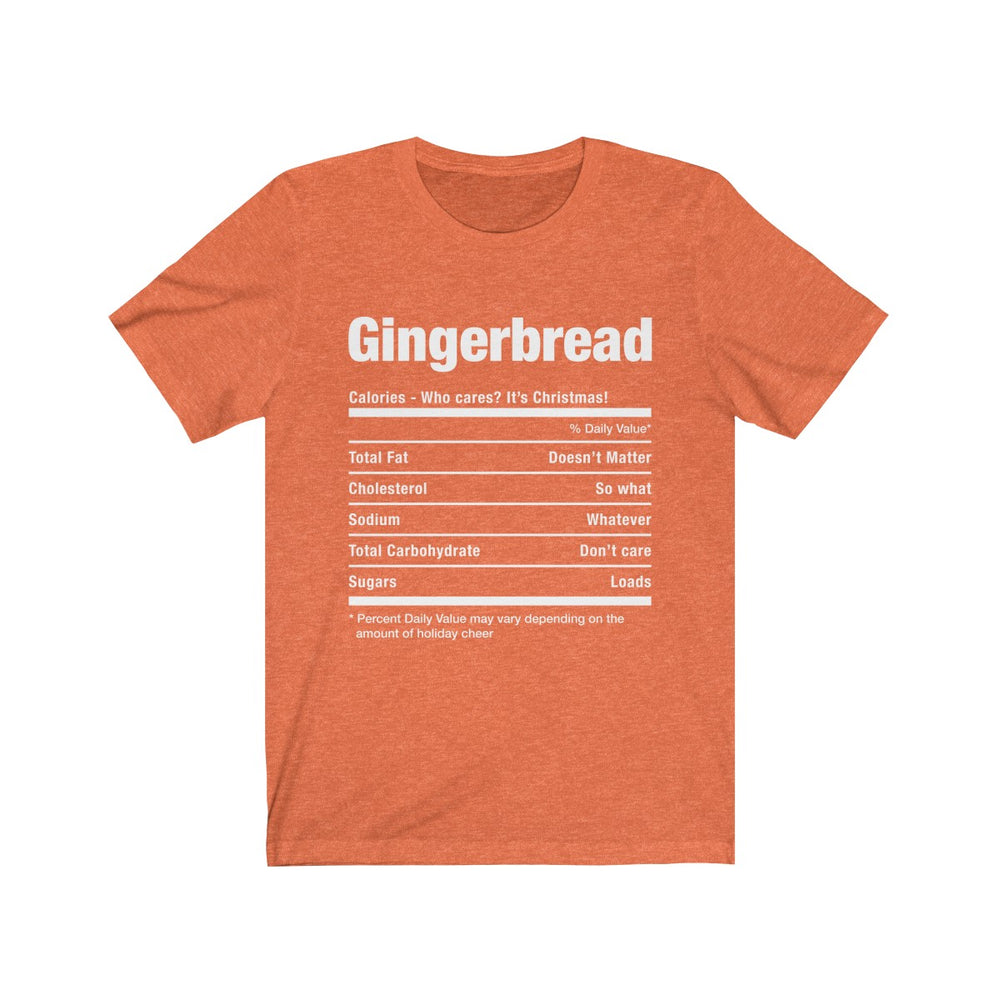 (Soft Unisex Bella) Funny Christmas Nutritionals - Gingerbread