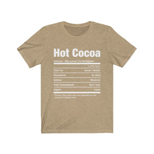 (Soft Unisex Bella) Funny Christmas Nutritionals -  Hot Cocoa