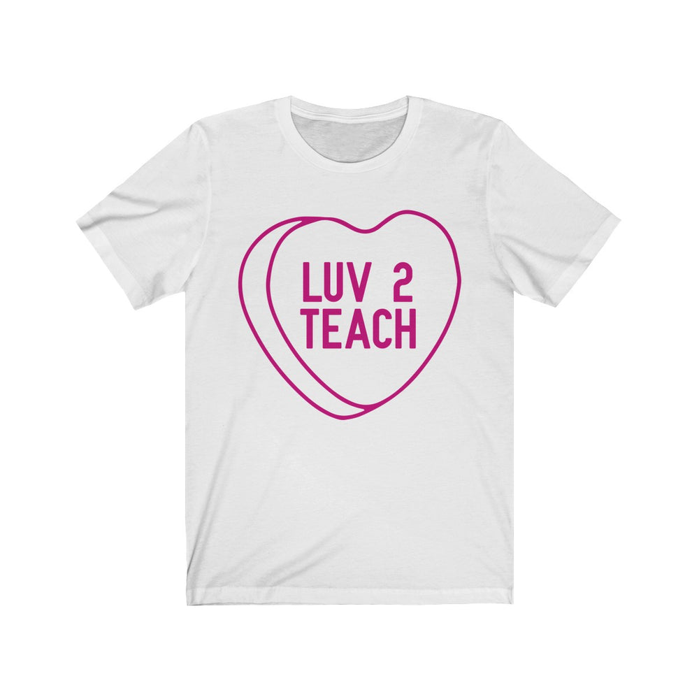 (Unisex Soft Bella) Conversational Heart Outline Costume Tee - LUV 2 TEACH