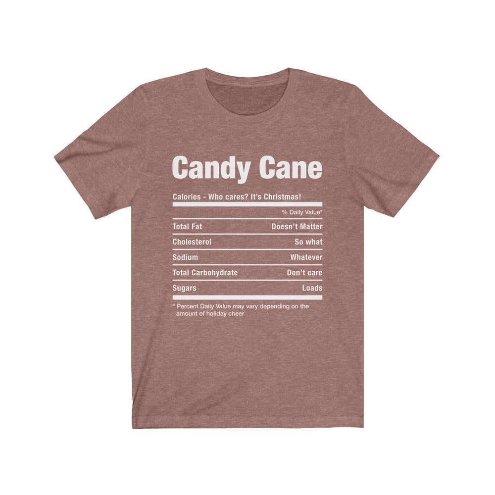 (Soft Unisex Bella) Funny Christmas Nutritionals - Candy Cane