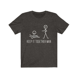 (Soft Unisex Bella) Stick Man Humor - Keep It Together Man