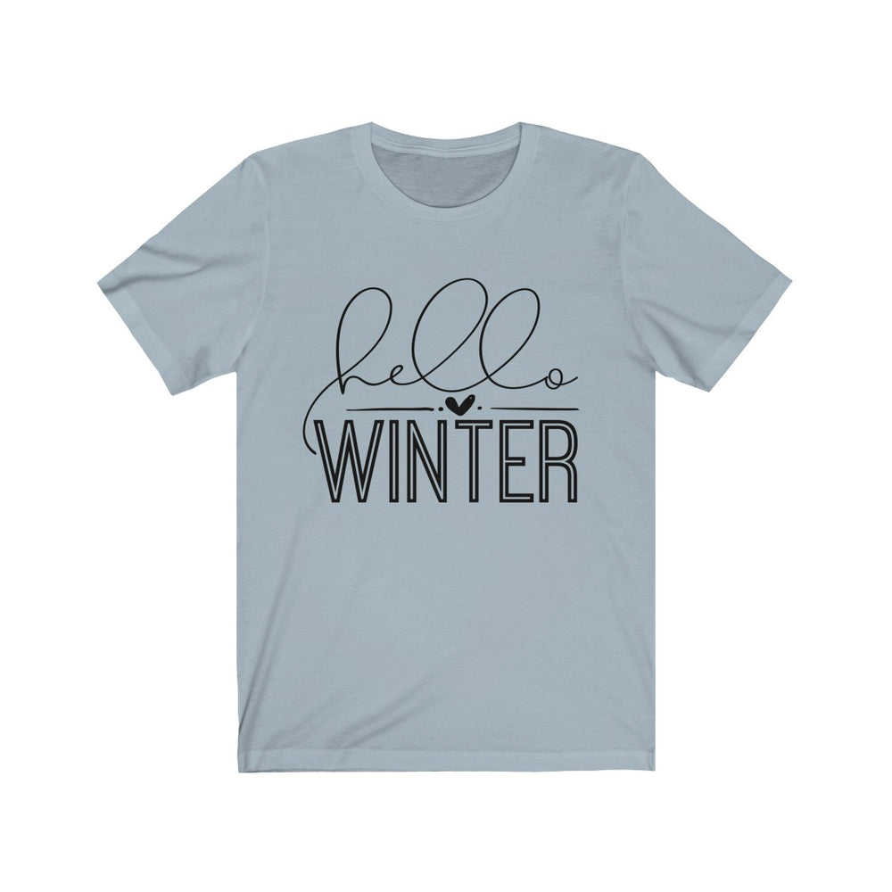 (Soft Unisex Bella - Other Colors) Hello Winter