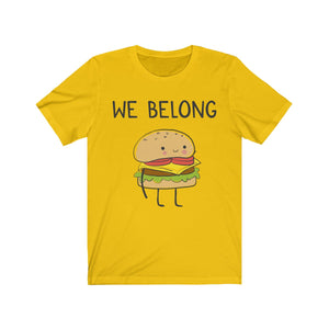 (Soft Unisex Bella) We Belong Together Matching Sets - Hamburger