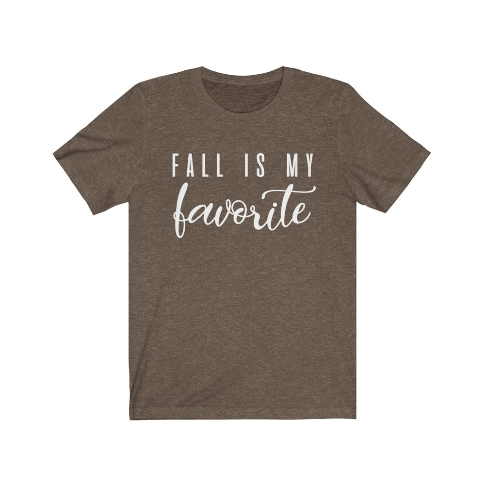 (Soft Unisex Bella) Fall is My Favorite (white)