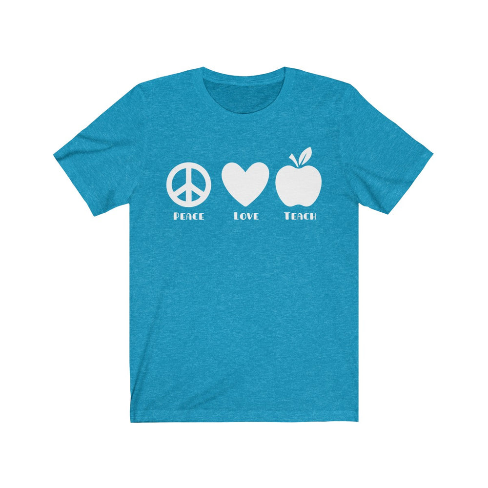 (Soft Unisex Bella) Teach Peace Love (white)