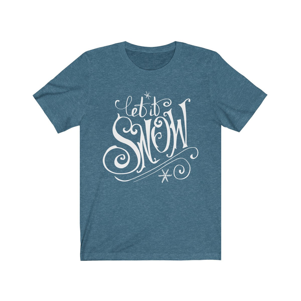 (Soft Unisex Bella) Let It Snow