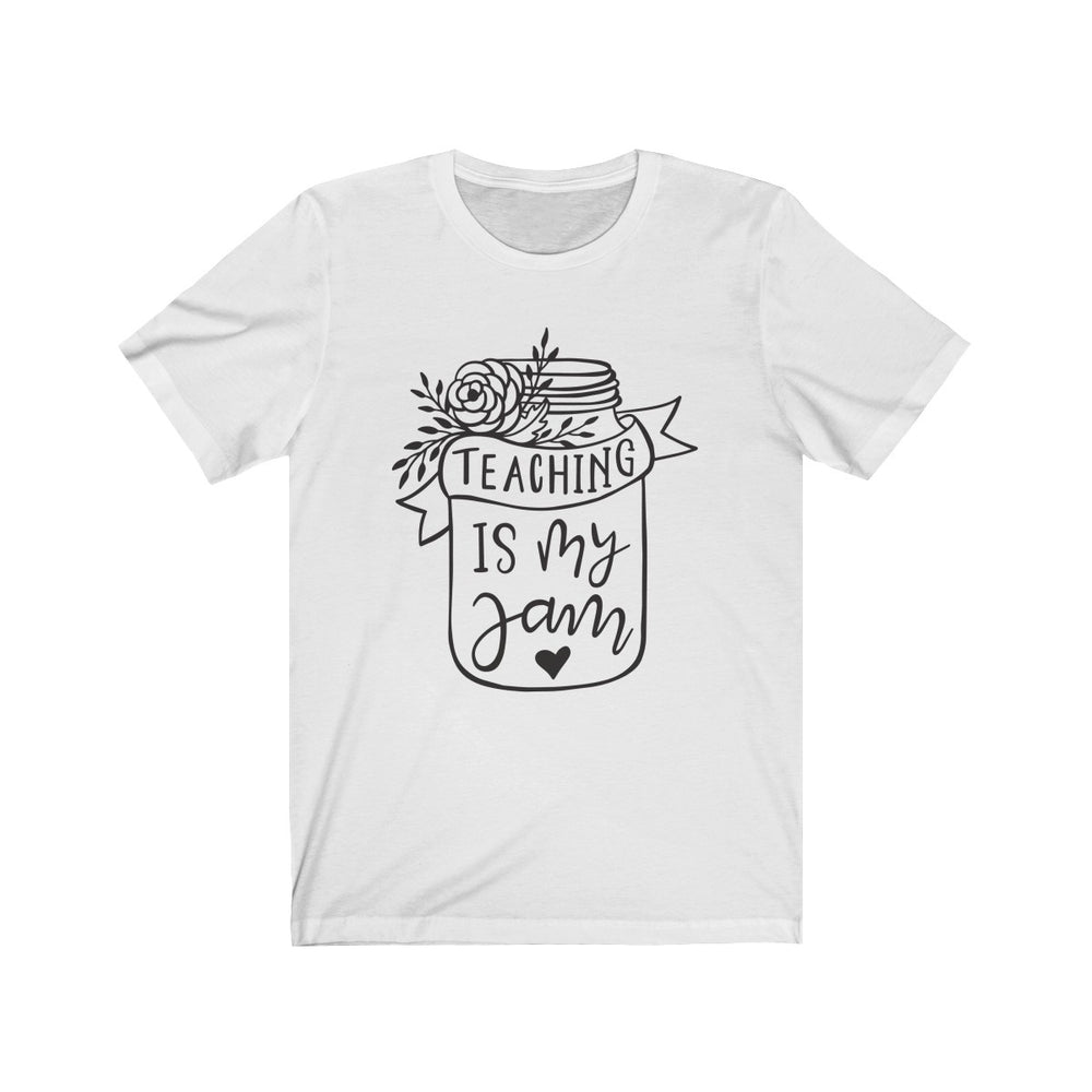 (Soft Unisex Bella) Teaching is My Jam (black)