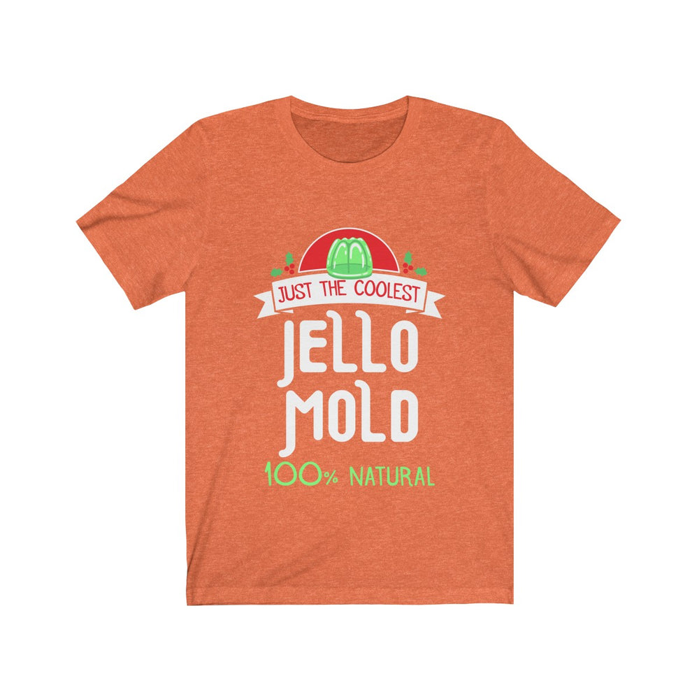 (Soft Unisex Bella) Matching Holiday Goodies - Jello Mold