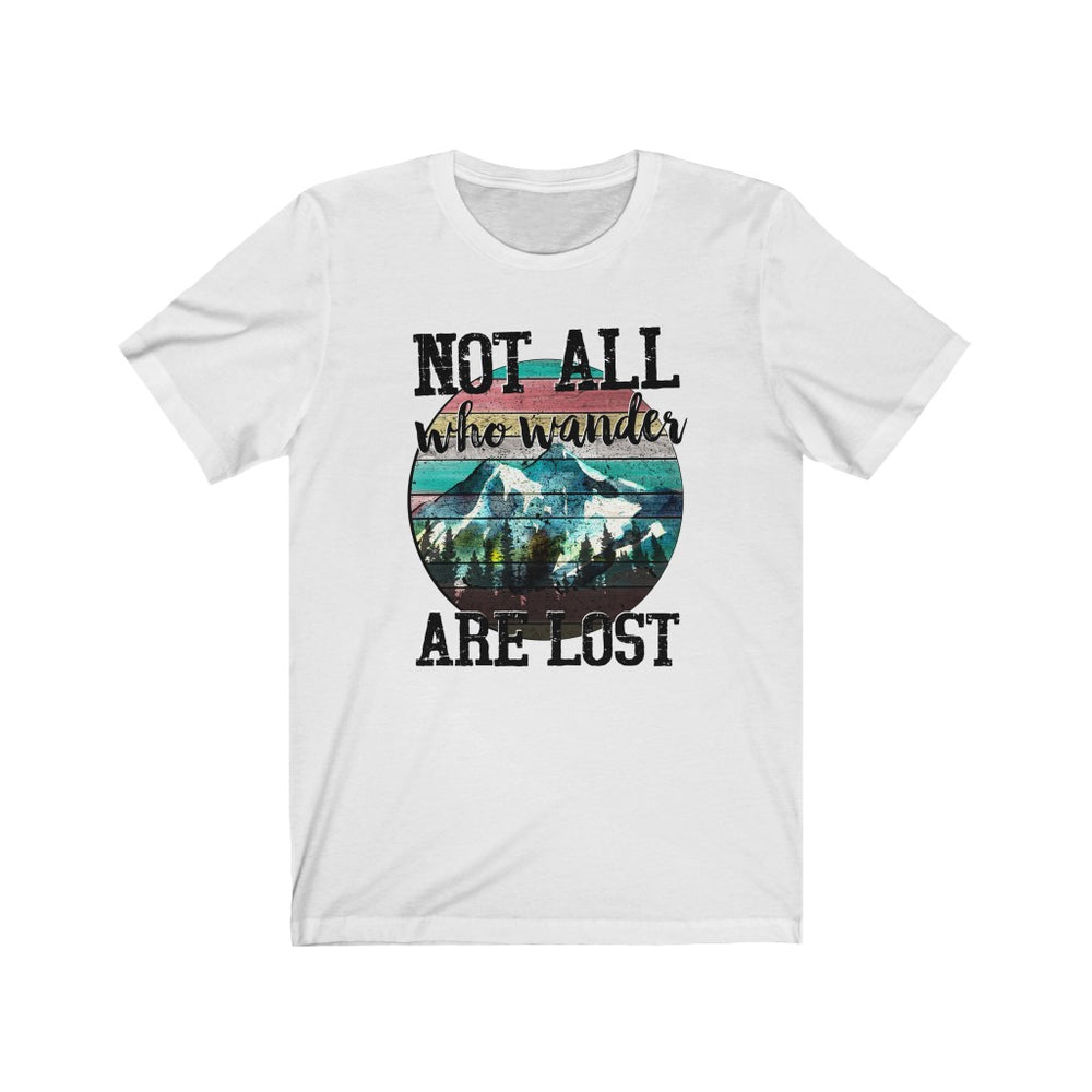 (Soft Unisex Bella) Not All Who Wander Are Lost